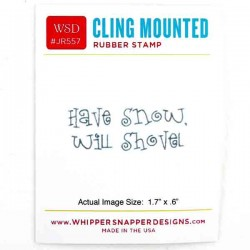 Whipper Snapper Have Snow Stamp