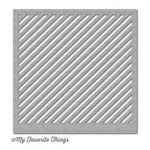 My Favorite Things Diagonal Stripes Stencil