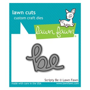 Lawn Fawn Scripty Be Lawn Cut (die)