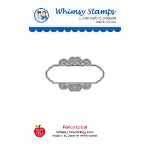 Whimsy Stamps Fancy Label Die class=