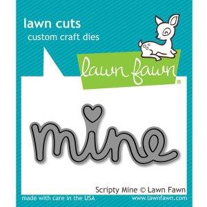 Lawn Fawn Scripty Mine Lawn Cut class=