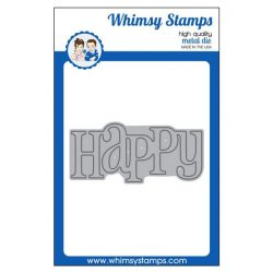 Whimsy Stamp Happy Die
