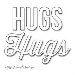 My Favorite Things Die-Namics Twice The Hugs