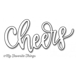 My Favorite Things Die-Namics Cheers