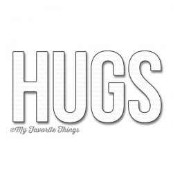 My Favorite Things Die-namics Big Hugs
