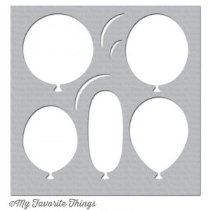 My Favorite Things Big Balloons Stencil