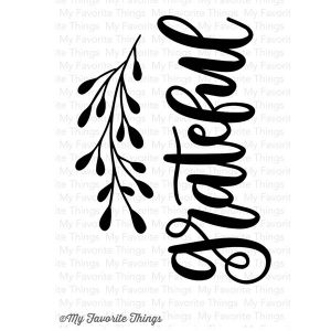 My Favorite Things Grateful Stamp Set