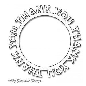 My Favorite Things Die-namics Thank You Circle Frame
