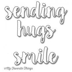 My Favorite Things Sending Hugs Die-namics