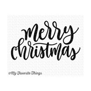 My Favorite Things Merry Christmas Greeting Stamp