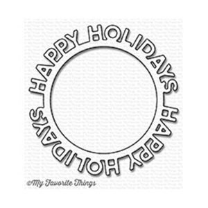 My Favorite Things Die-namics Happy Holidays Circle Frame
