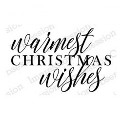 Impression Obsession Warmest Wishes Stamp