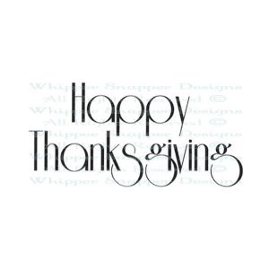 Whipper Snapper Bold Happy Thanksgiving Stamp class=