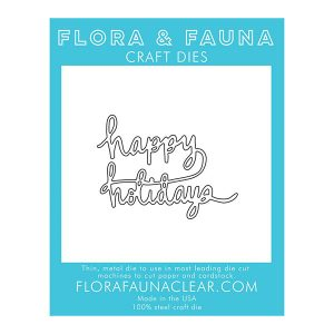 Flora & Fauna Happy Holiday Die