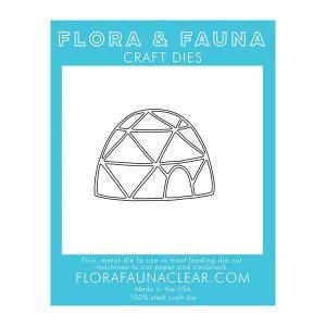 Flora & Fauna Igloo Die