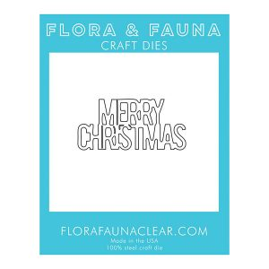 Flora & Fauna Merry Christmas Stacked Die