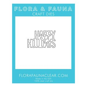 Flora & Fauna Happy Holidays Stacked Die