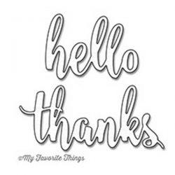 My Favorite Things Thanks & Hello Die-namics