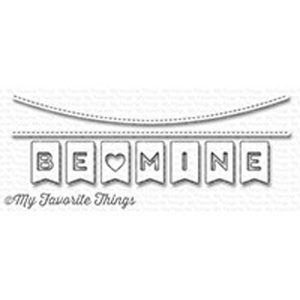 My Favorite Things Be Mine Banner Die-namics