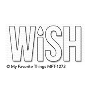 My Favorite Things Wish Die-namics