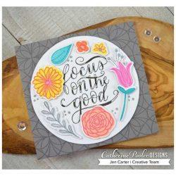 Catherine Pooler Focus On The Good Floral Stamp Set