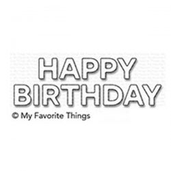 My Favorite Things Block Happy Birthday Die-namics