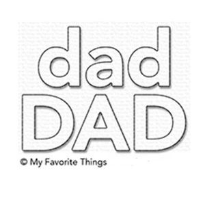 My Favorite Things Dad Die-namics