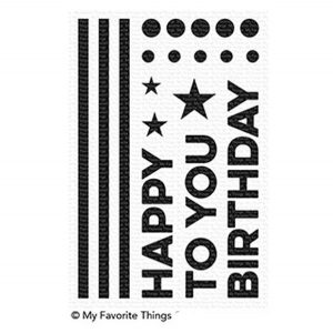 My Favorite Things Happy Birthday To You Stamp Set