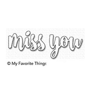 My Favorite Things Miss You Die-namics