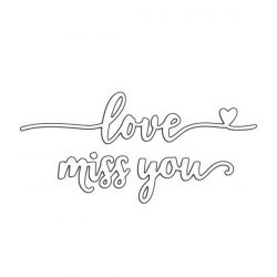 Penny Black Love & Miss You Dies