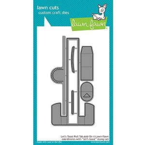 Lawn Fawn Let's Toast Pull Tab Add-On Lawn Cuts