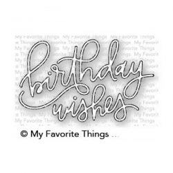 My Favorite Things Birthday Wishes Die-namics