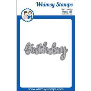 Whimsy Stamps Birthday Large Word Die class=