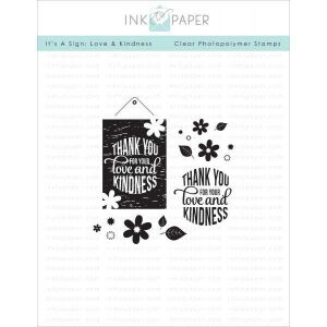 Ink To Paper It's A Sign: Love and Kindness Stamp Set