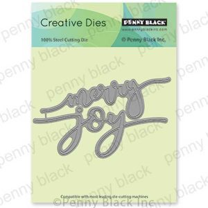 Penny Black Merry and Joy Die Set
