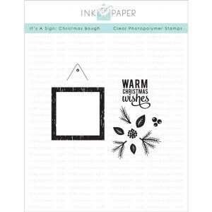 Ink To Paper It's A Sign: Christmas Bough Stamp Set