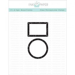 Ink To Paper It's A Sign: Wood Frames Stamp Set