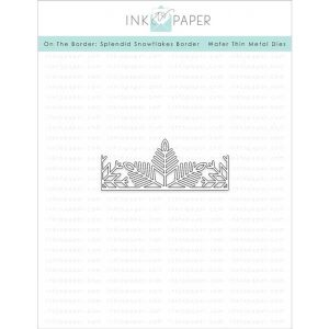 Ink To Paper On The Border: Splendid Snowflake Border Die