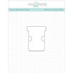 Ink To Paper Go-To Gift Card Slider Die