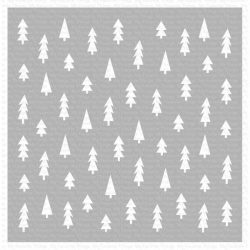 My Favorite Things Pine Tree Forest Stencil