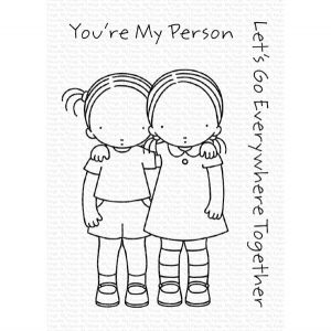 My Favorite Things PI You're My Person Stamp Set