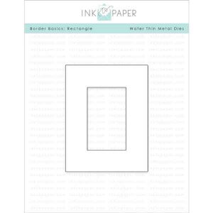 Ink To Paper Border Basics: Rectangle Die