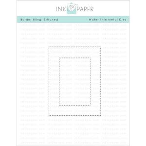 Ink To Paper Border Bling: Stitched Die