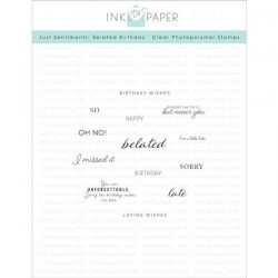 Ink To Paper Just Sentiments: Belated Birthday Mini Stamp Set