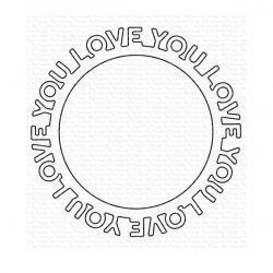 My Favorite Things Love You Circle Frame Die-namics