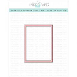 Ink To Paper Border Bling: Skinny Embossed Frame Die