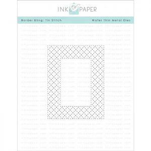 Ink To Paper Border Bling: Tin Stitch Die