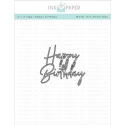 Ink To Paper It's A Sign: Happy Birthday Die