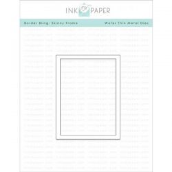 Ink To Paper Border Bling: Skinny Frame Die