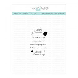 Ink To Paper Beautiful Bouquet: Teacher Mini Stamp Set